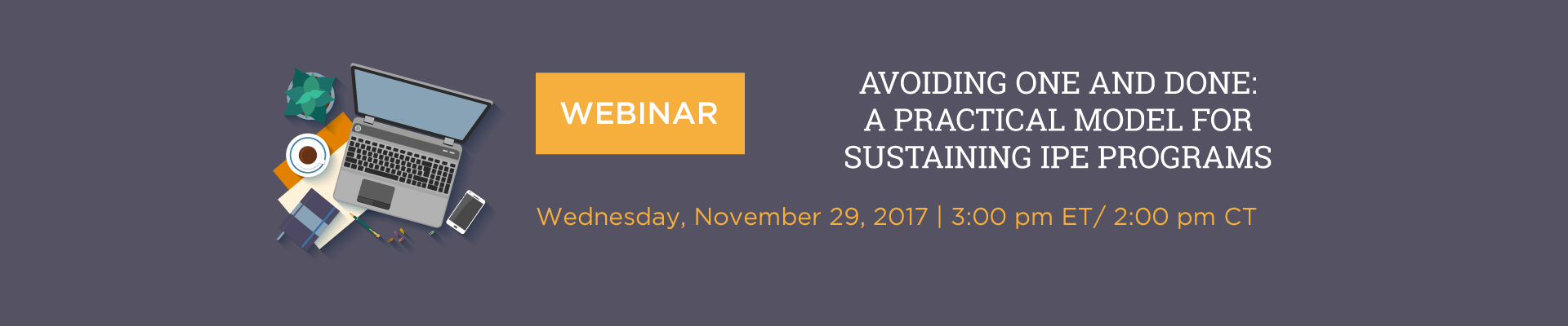 webinar november 29: avoiding one and done