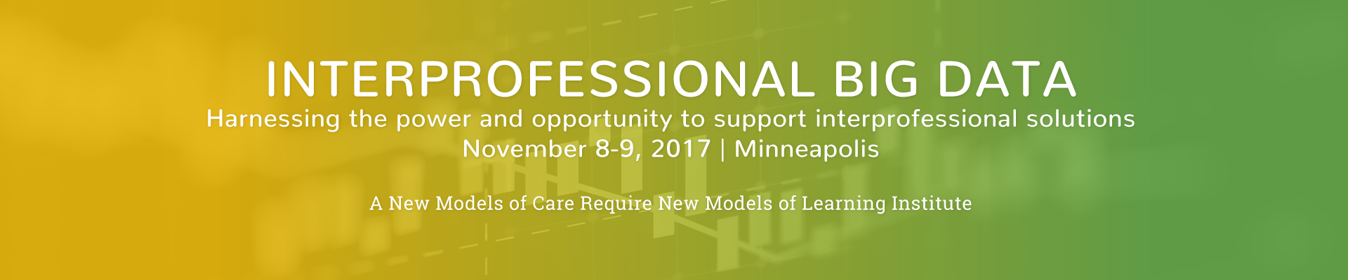 Interprofessional Big Data - November 8-9 2017