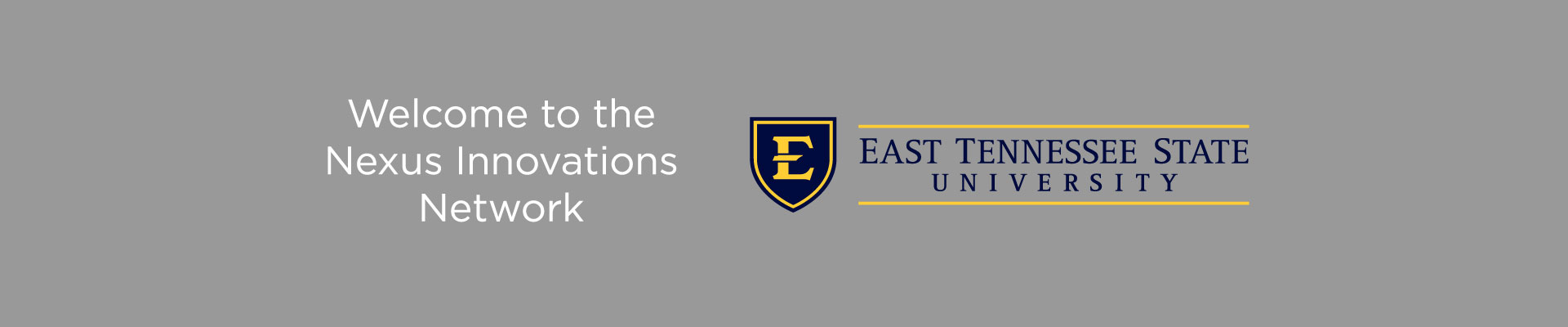 Welcome to the Nexus Innovations Network - East Tennessee State University