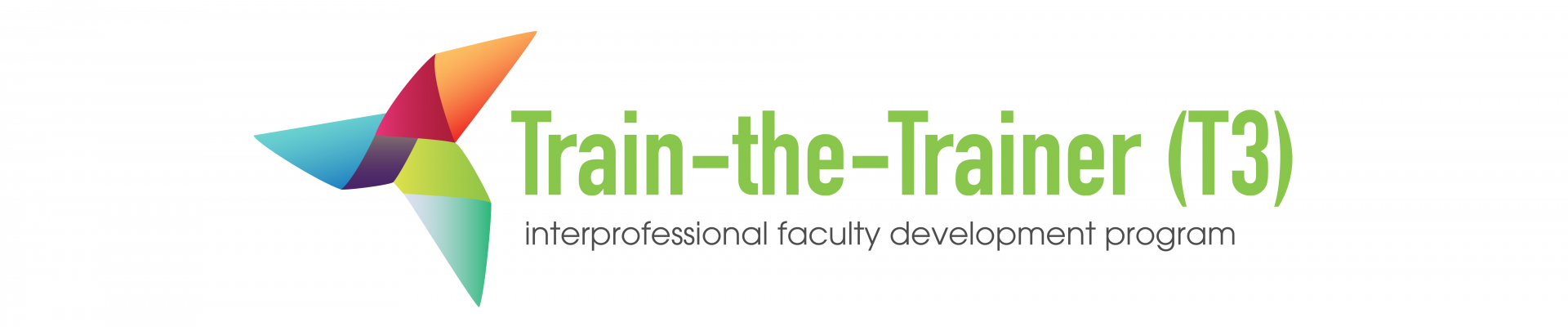 T3 TRAIN-THE-TRAINER FACULTY DEVELOPMENT PROGRAM: Interprofessional Education Faculty Development for Educators